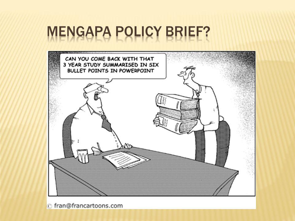 Mengapa Policy Brief