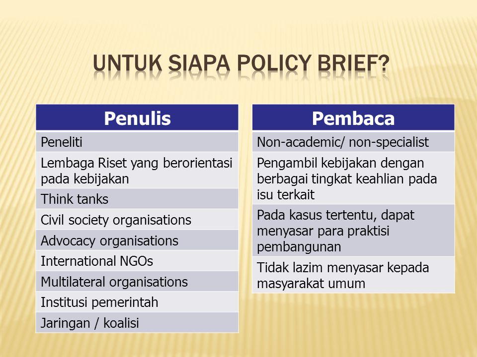 Untuk siapa Policy Brief