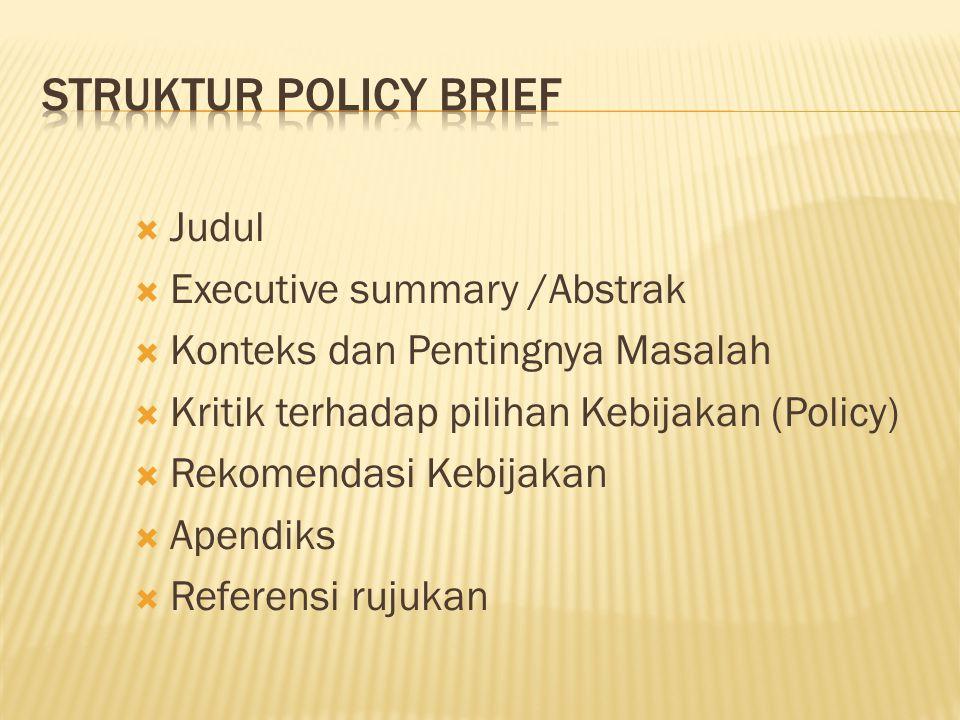 STRUKTUR POLICY BRIEF Judul Executive summary /Abstrak