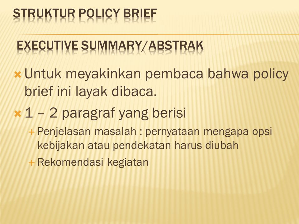 STRUKTUR POLICY BRIEF Executive Summary/Abstrak