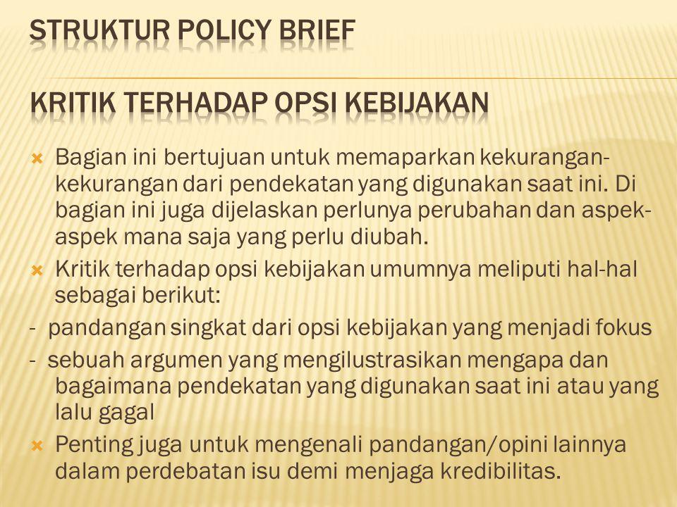 STRUKTUR POLICY BRIEF Kritik terhadap Opsi Kebijakan