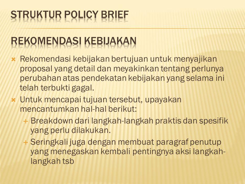 STRUKTUR POLICY BRIEF Rekomendasi Kebijakan