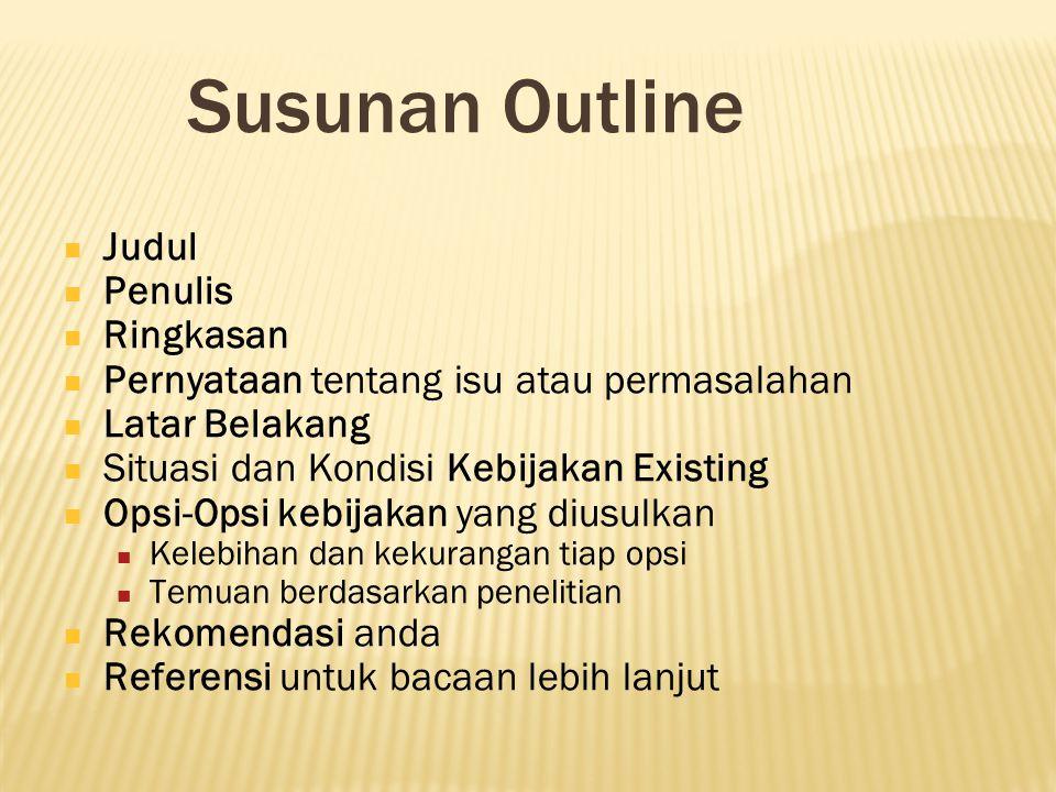 Susunan Outline Judul Penulis Ringkasan