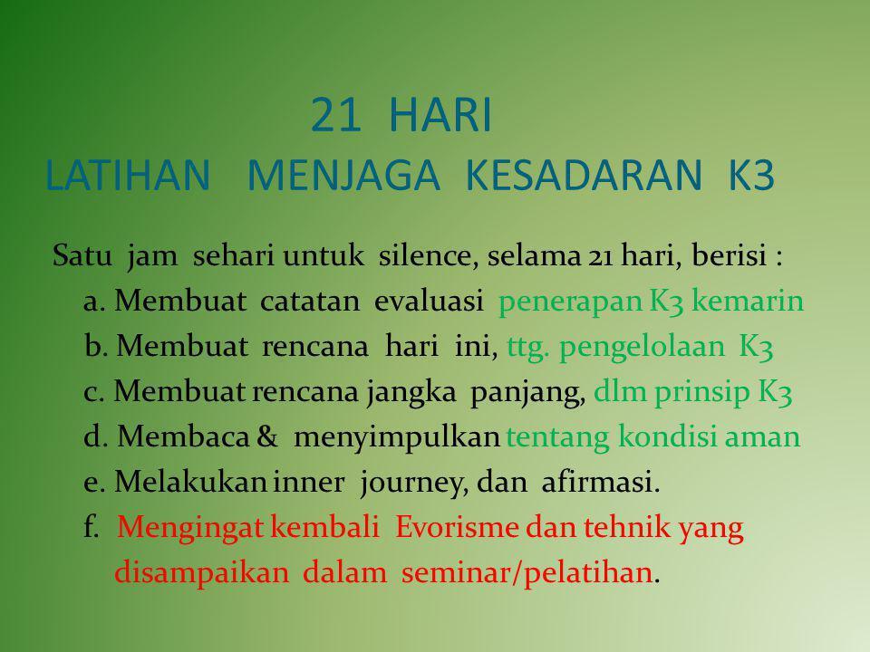 21 HARI LATIHAN MENJAGA KESADARAN K3