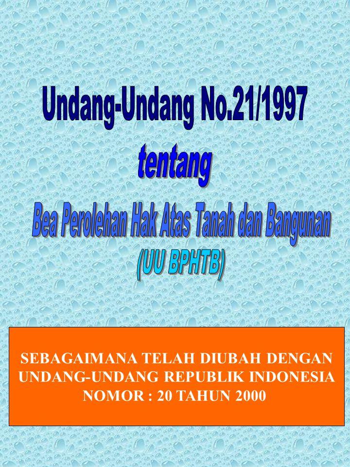 SEBAGAIMANA TELAH DIUBAH DENGAN UNDANG-UNDANG REPUBLIK INDONESIA