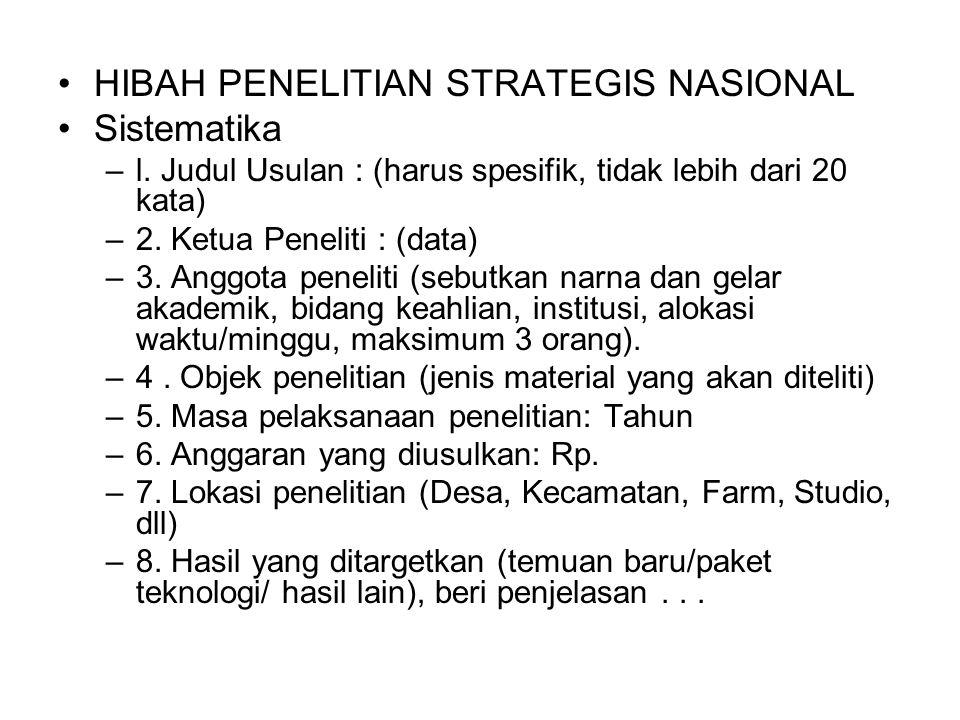 HIBAH PENELITIAN STRATEGIS NASIONAL Sistematika