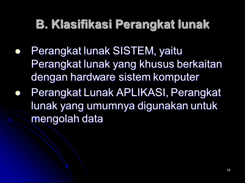 B. Klasifikasi Perangkat lunak