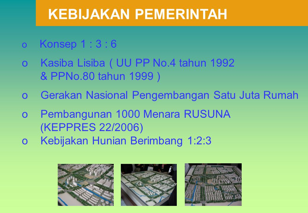KEBIJAKAN PEMERINTAH Kasiba Lisiba ( UU PP No.4 tahun 1992