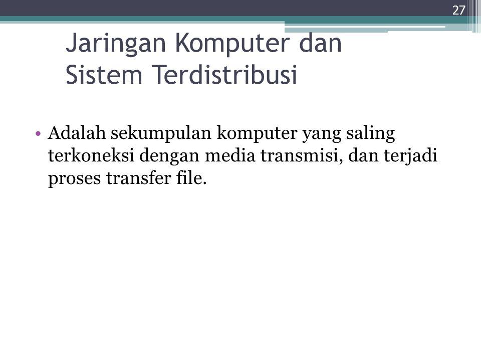 Jaringan Komputer dan Sistem Terdistribusi