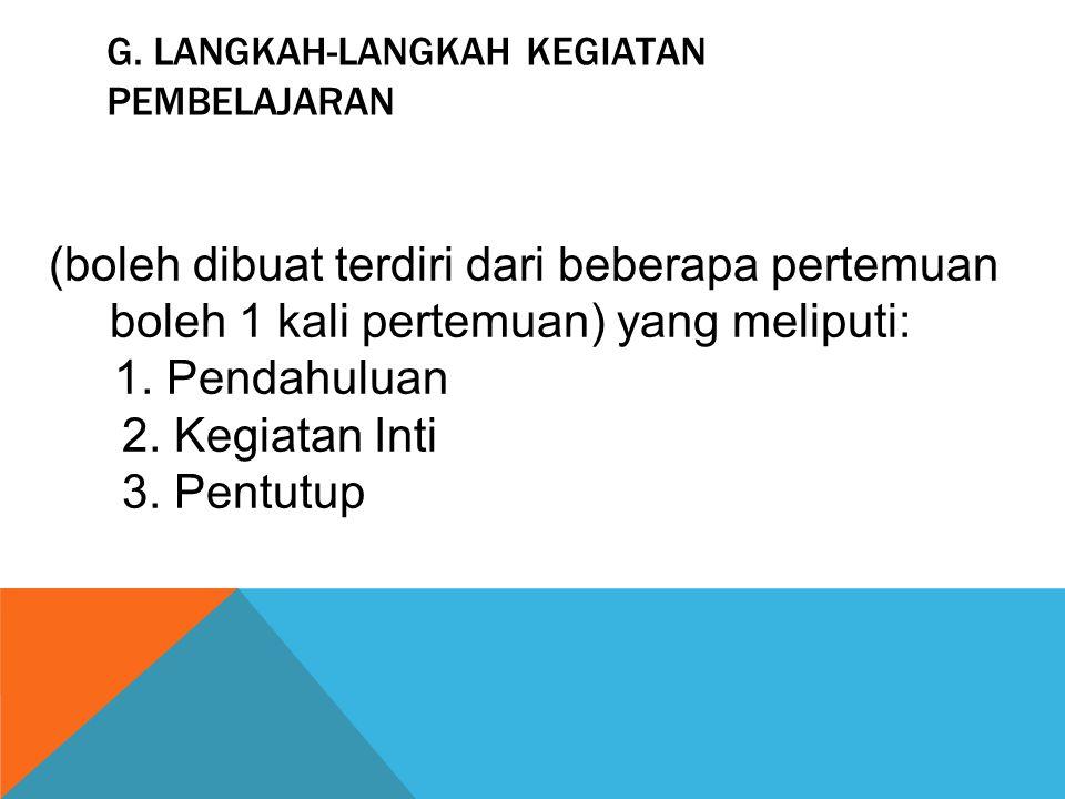 G. Langkah-langkah Kegiatan Pembelajaran