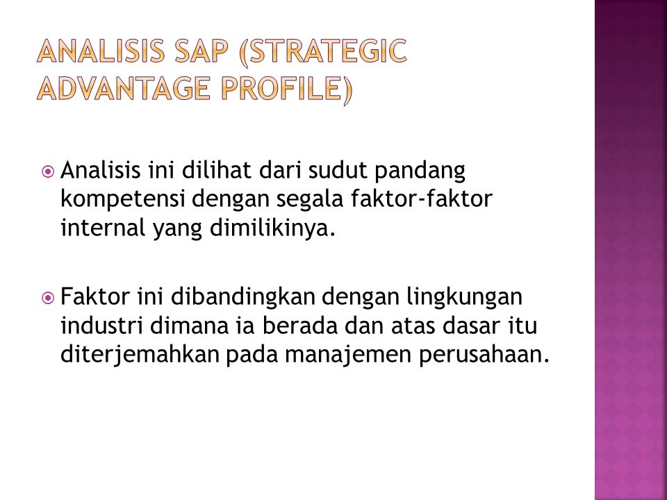 Analisis SAP (Strategic Advantage Profile)