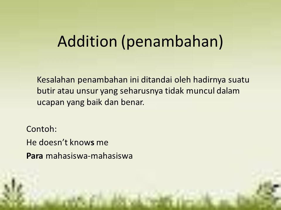 Addition (penambahan)