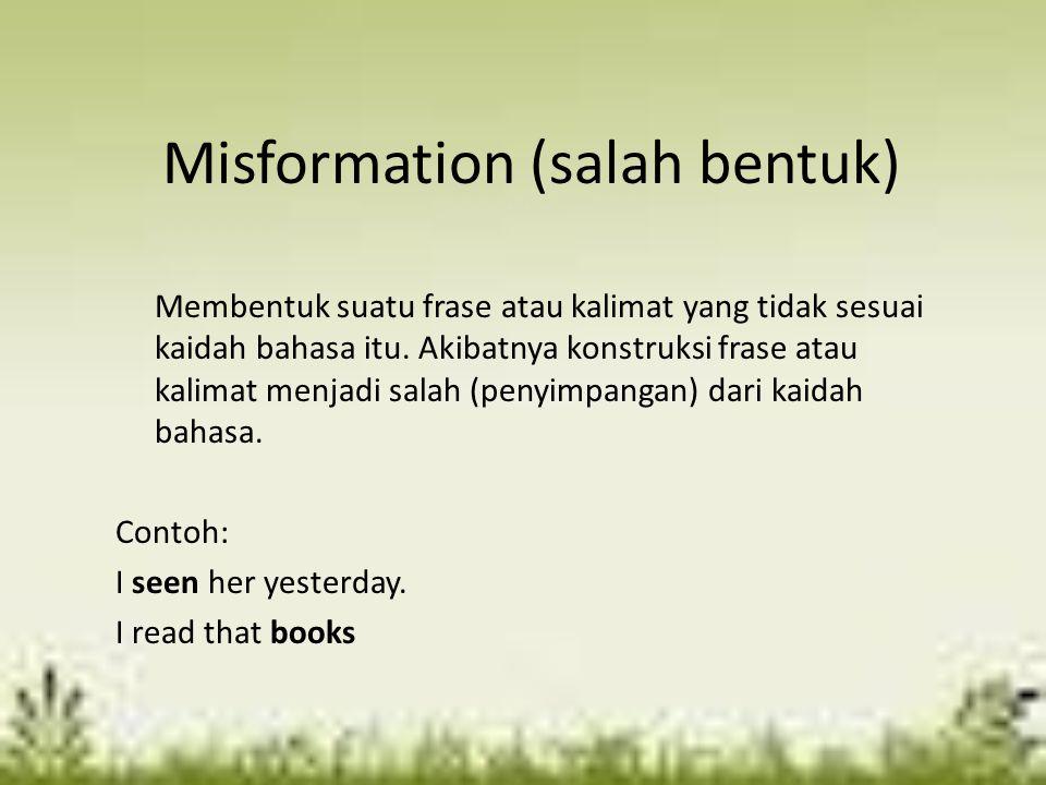 Misformation (salah bentuk)