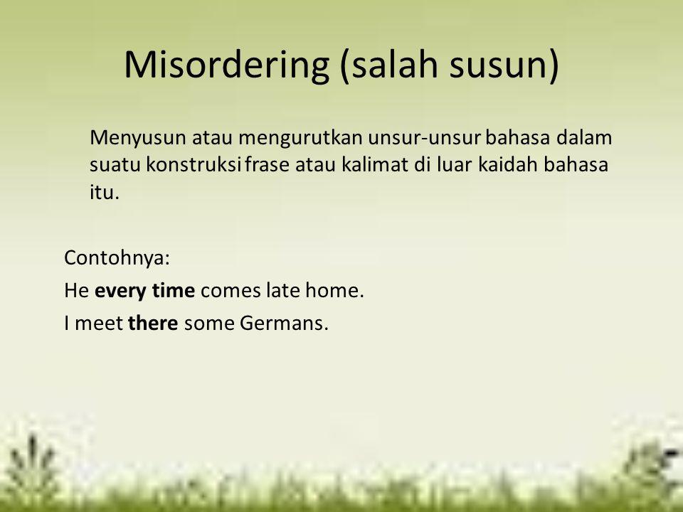 Misordering (salah susun)