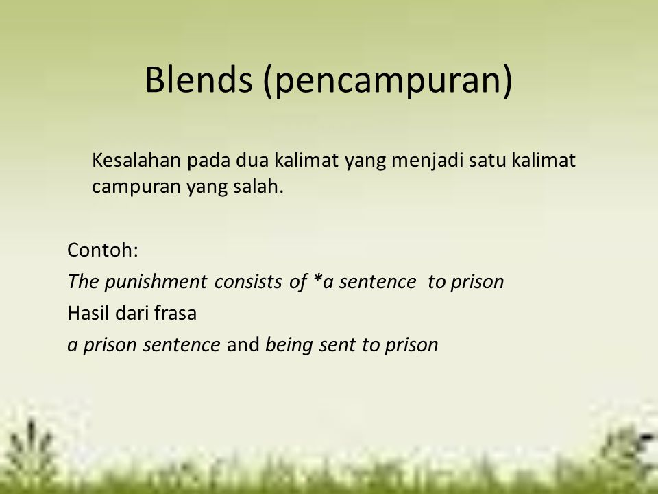 Blends (pencampuran)