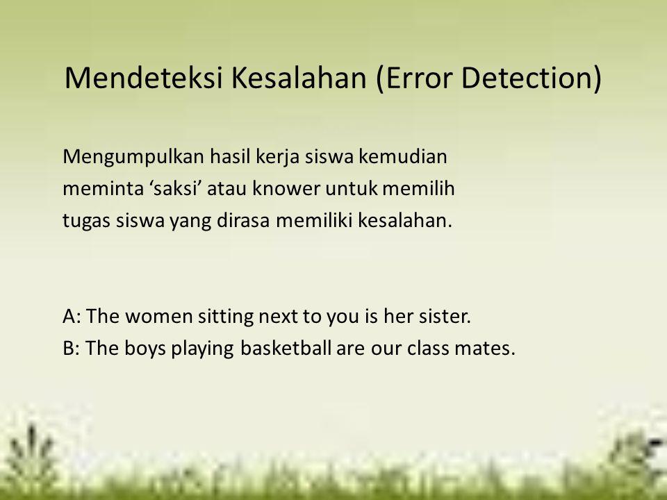Mendeteksi Kesalahan (Error Detection)