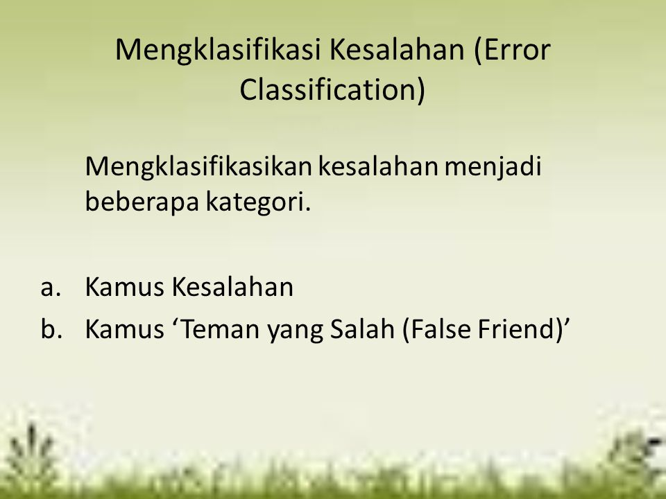 Mengklasifikasi Kesalahan (Error Classification)