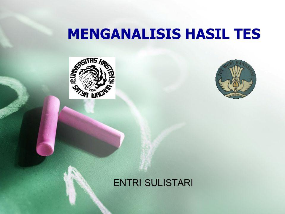 MENGANALISIS HASIL TES