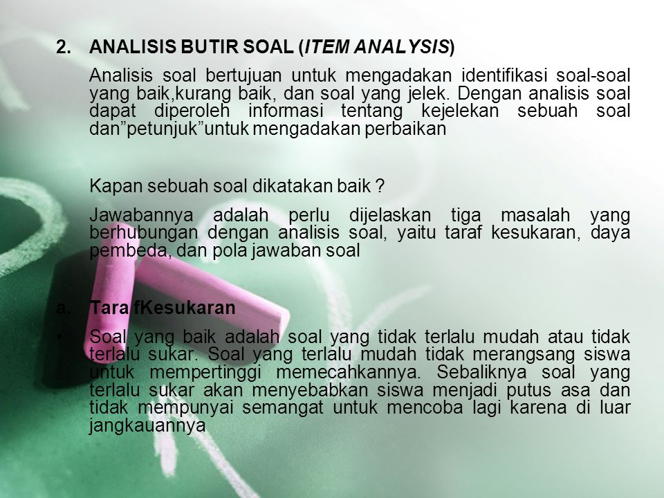 ANALISIS BUTIR SOAL (ITEM ANALYSIS)