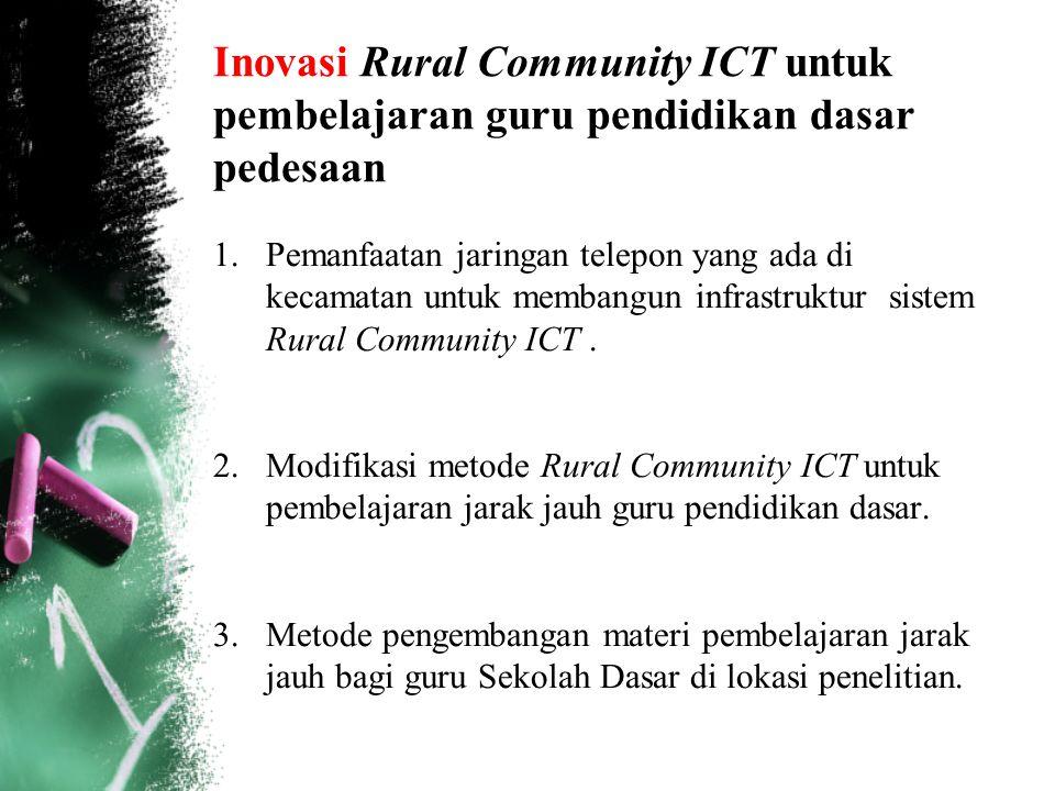 Inovasi Rural Community ICT untuk pembelajaran guru pendidikan dasar pedesaan