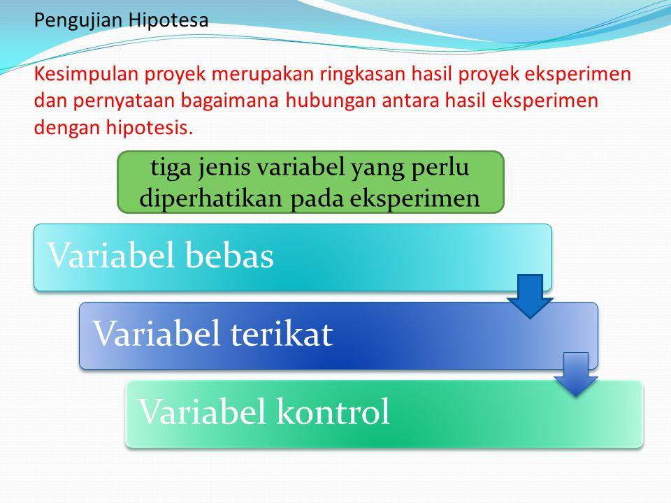 tiga jenis variabel yang perlu diperhatikan pada eksperimen