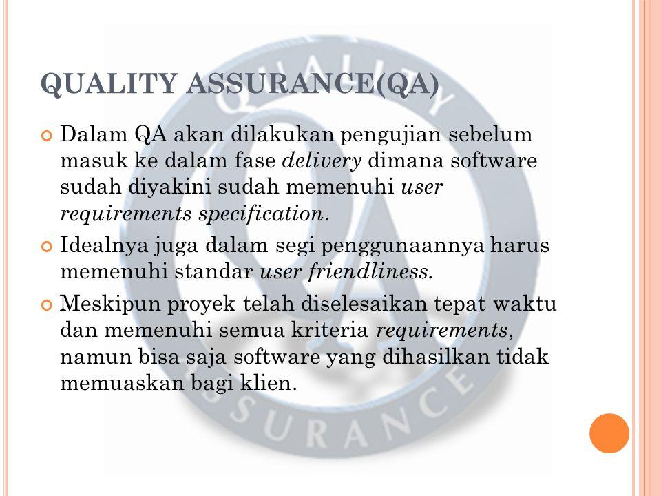 QUALITY ASSURANCE(QA)
