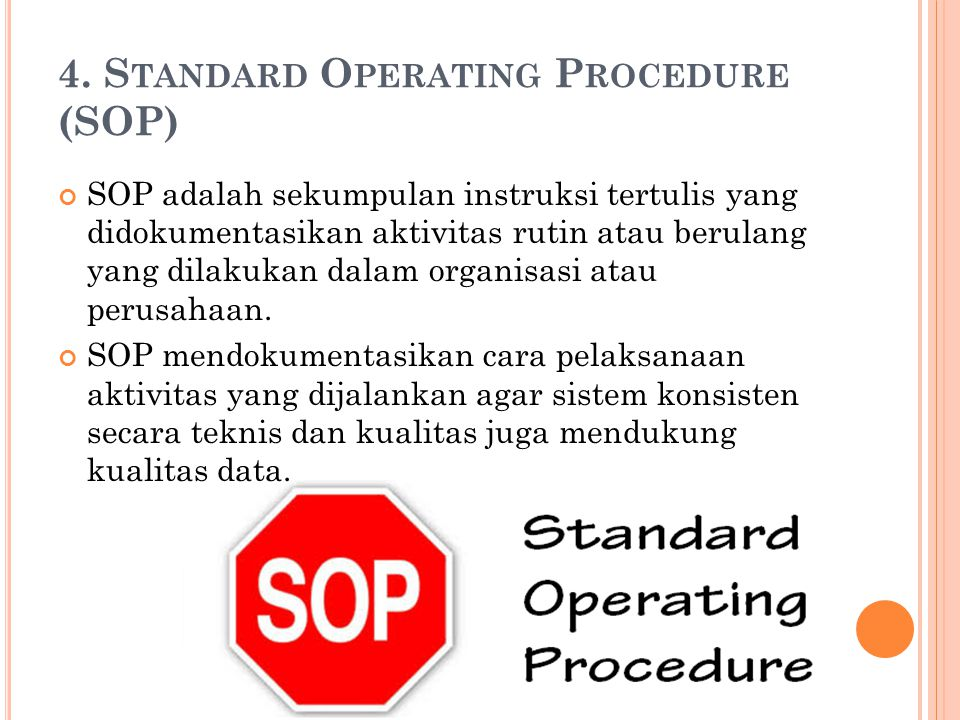 4. Standard Operating Procedure (SOP)
