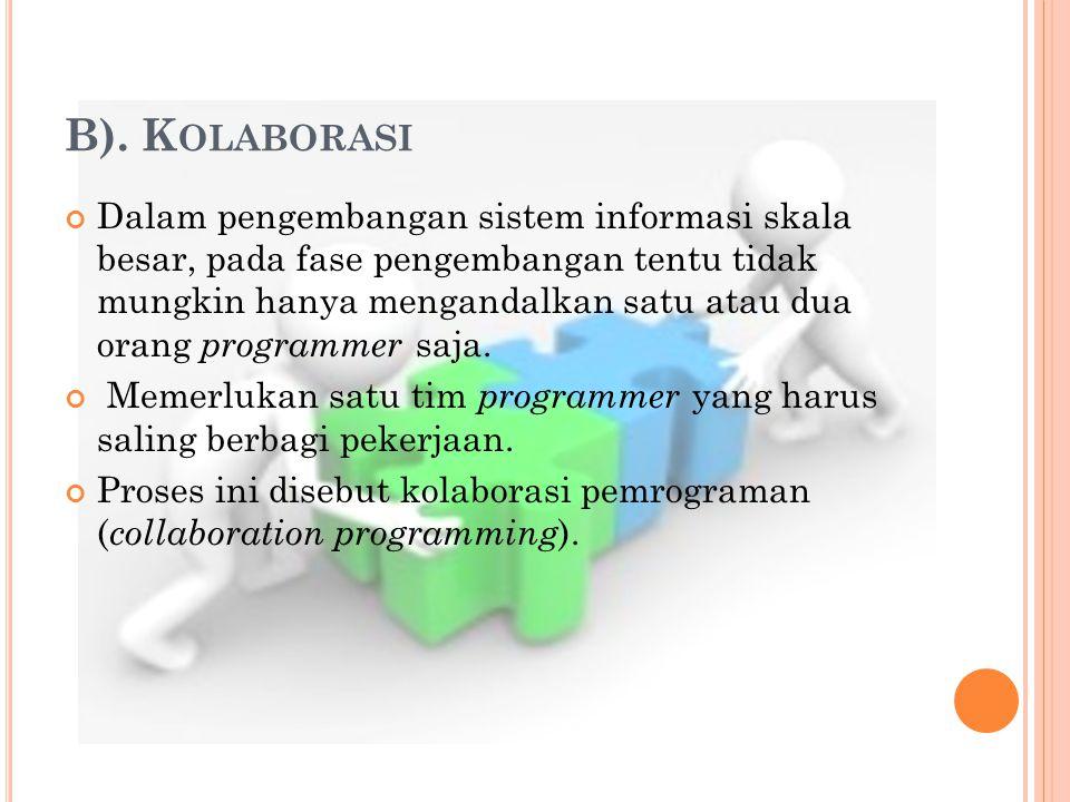 B). Kolaborasi