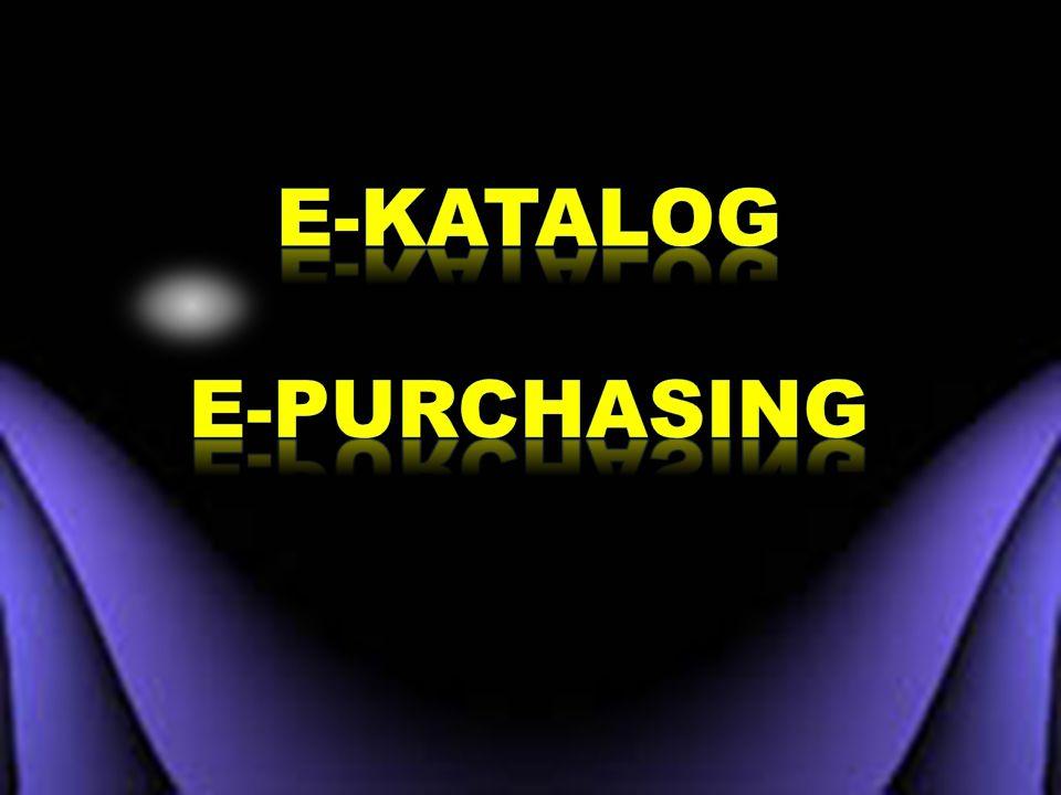 E-KATALOG E-PURCHASING