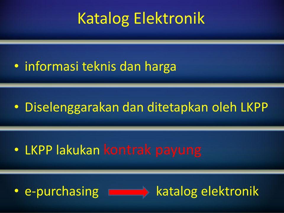 Katalog Elektronik informasi teknis dan harga