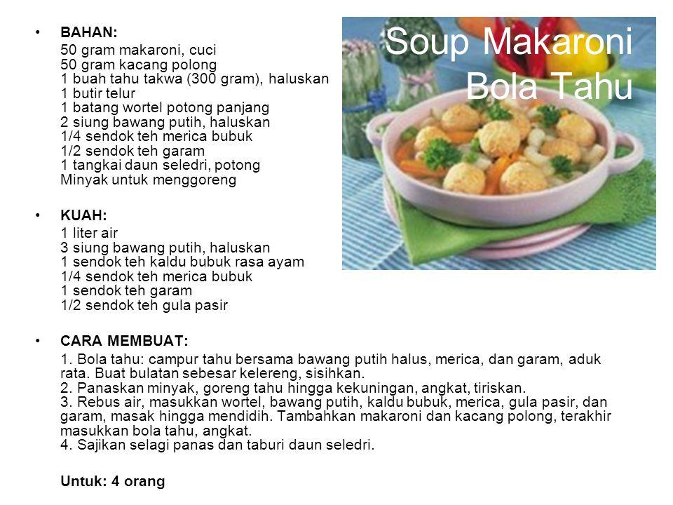 Soup Makaroni Bola Tahu