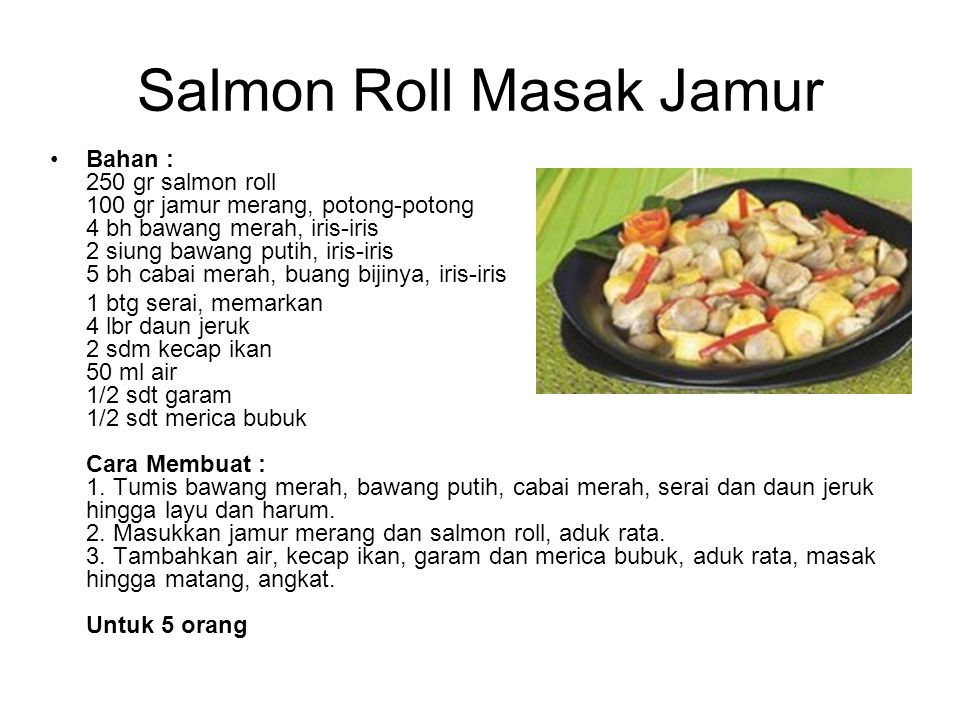 Salmon Roll Masak Jamur