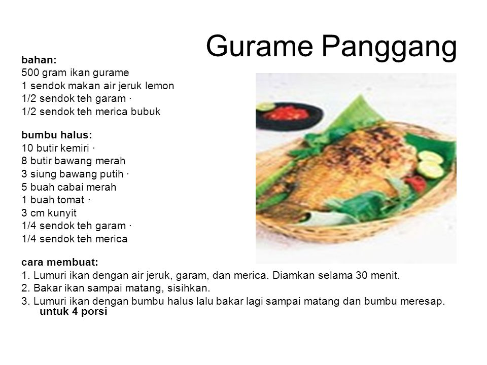 Gurame Panggang bahan: 500 gram ikan gurame