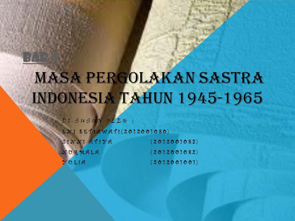 MASA PERGOLAKAN SASTRA INDONESIA TAHUN 1945-1965