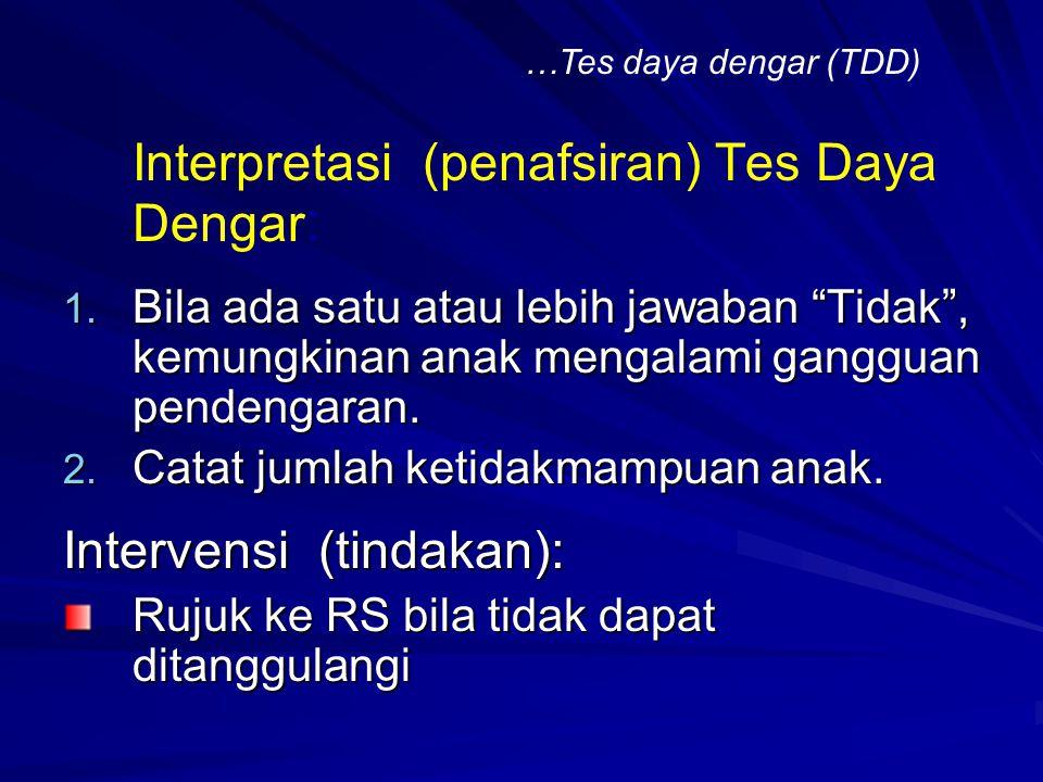 Interpretasi (penafsiran) Tes Daya Dengar: