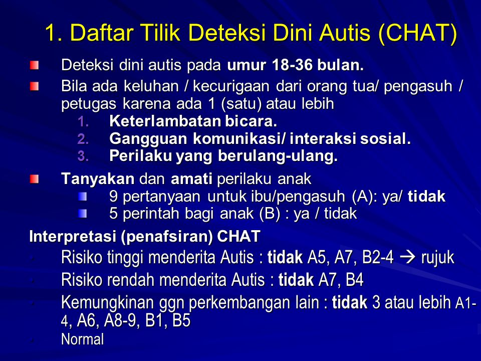 1. Daftar Tilik Deteksi Dini Autis (CHAT)