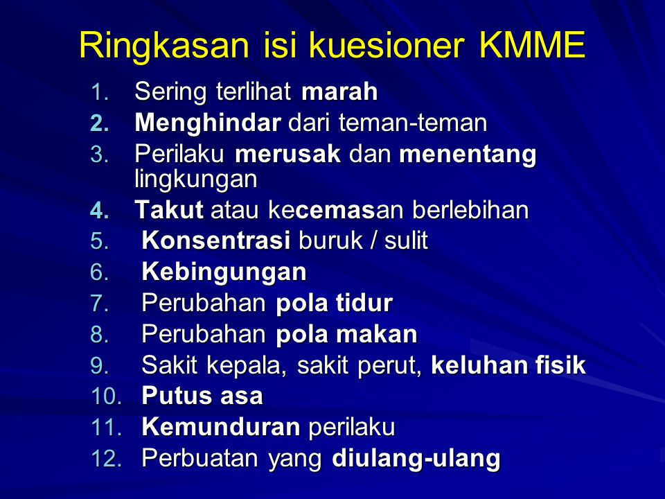 Ringkasan isi kuesioner KMME