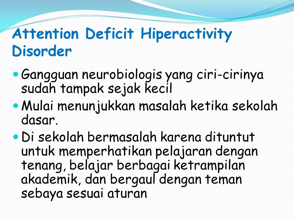 Attention Deficit Hiperactivity Disorder