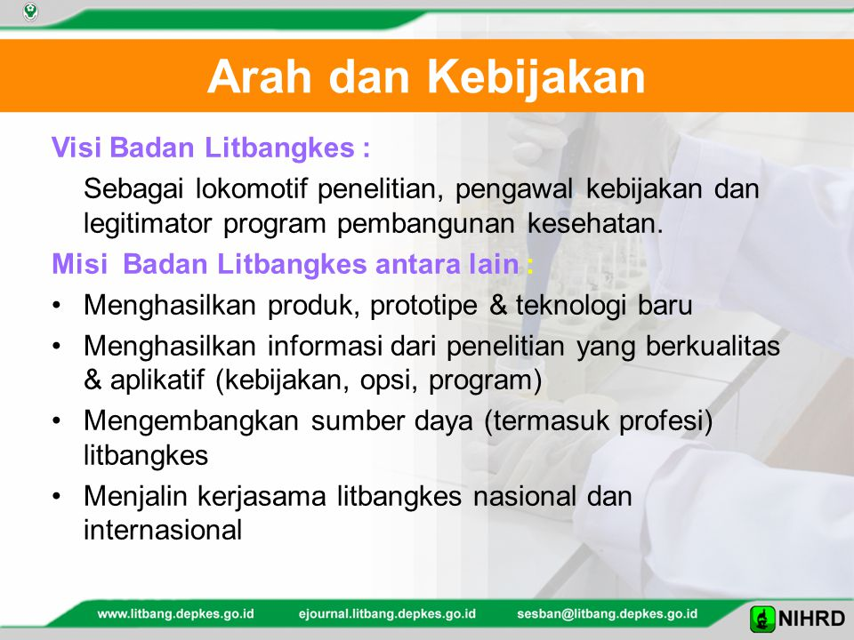 Arah dan Kebijakan Visi Badan Litbangkes :