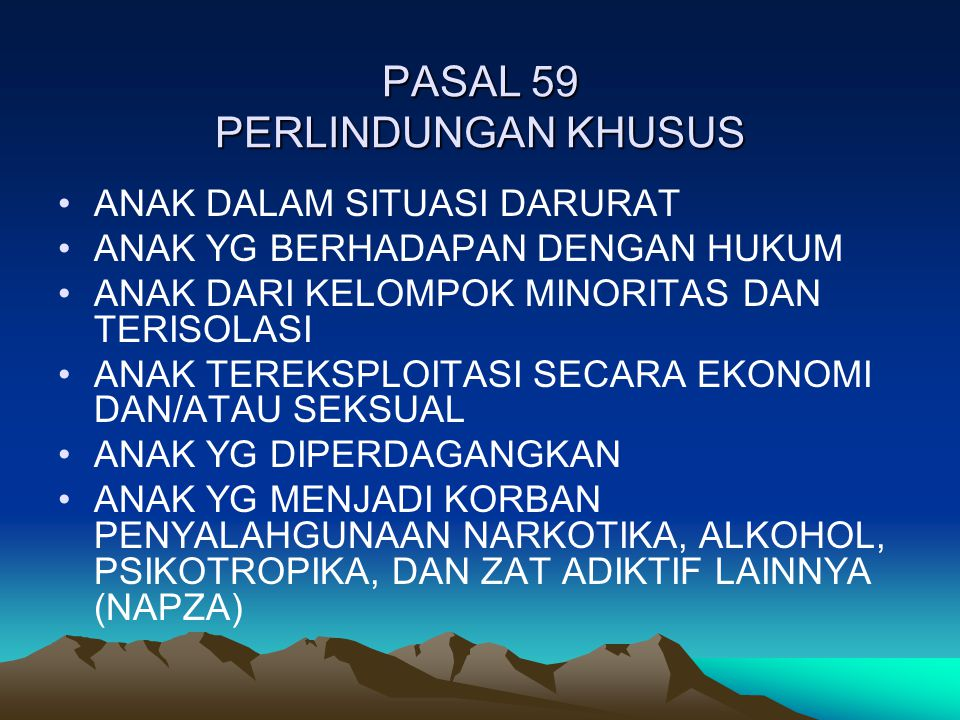 PASAL 59 PERLINDUNGAN KHUSUS