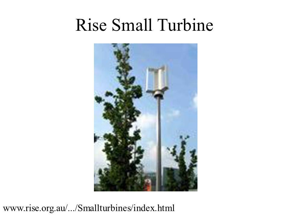 Rise Small Turbine www.rise.org.au/.../Smallturbines/index.html