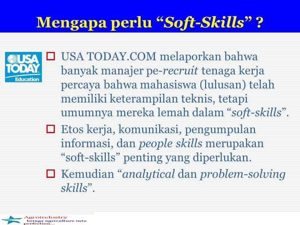 Mengapa perlu Soft-Skills