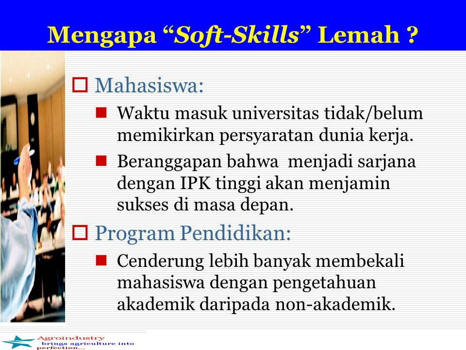 Mengapa Soft-Skills Lemah