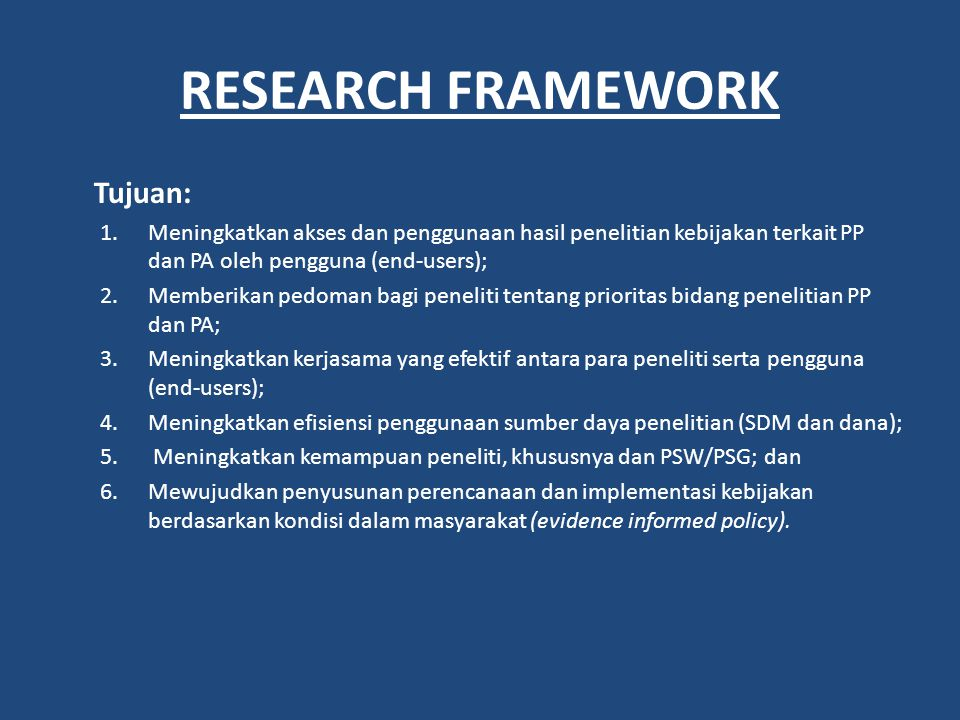 RESEARCH FRAMEWORK Tujuan: