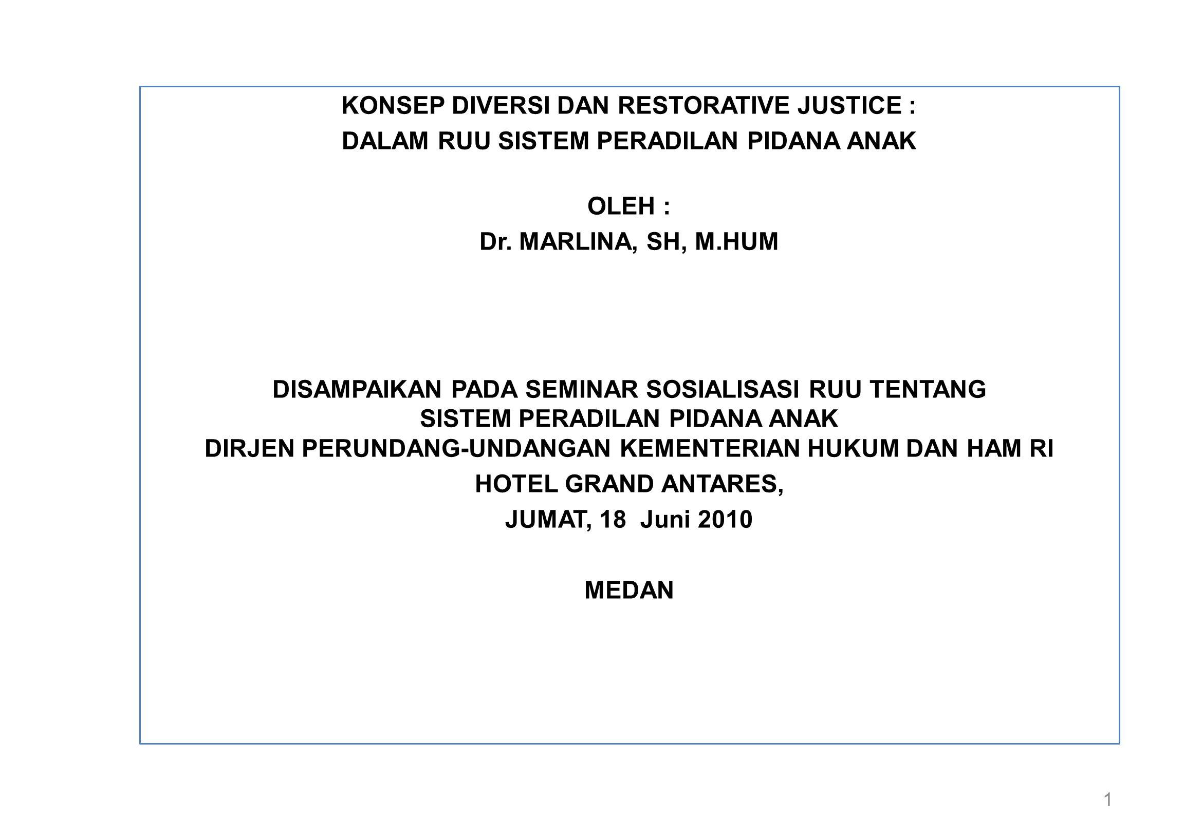 KONSEP DIVERSI DAN RESTORATIVE JUSTICE :