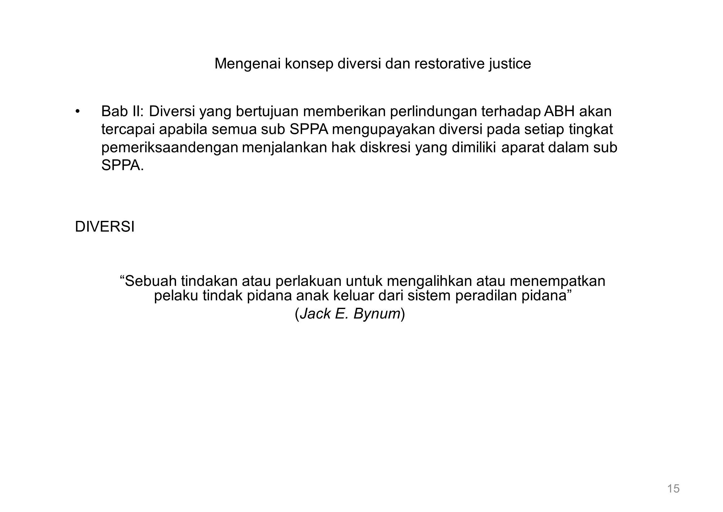 Mengenai konsep diversi dan restorative justice