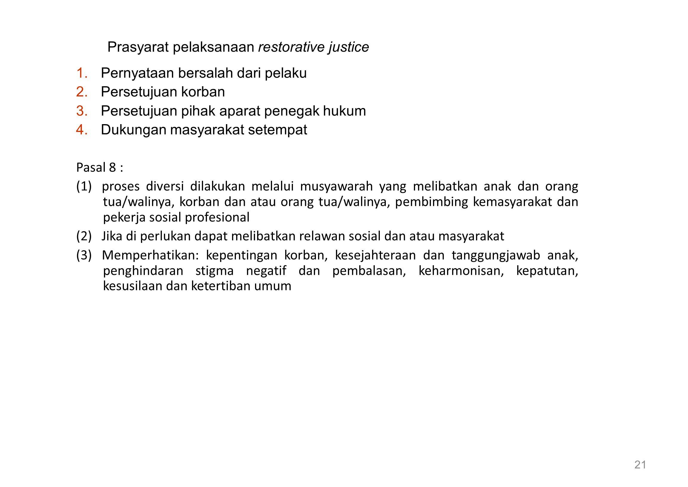 Prasyarat pelaksanaan restorative justice