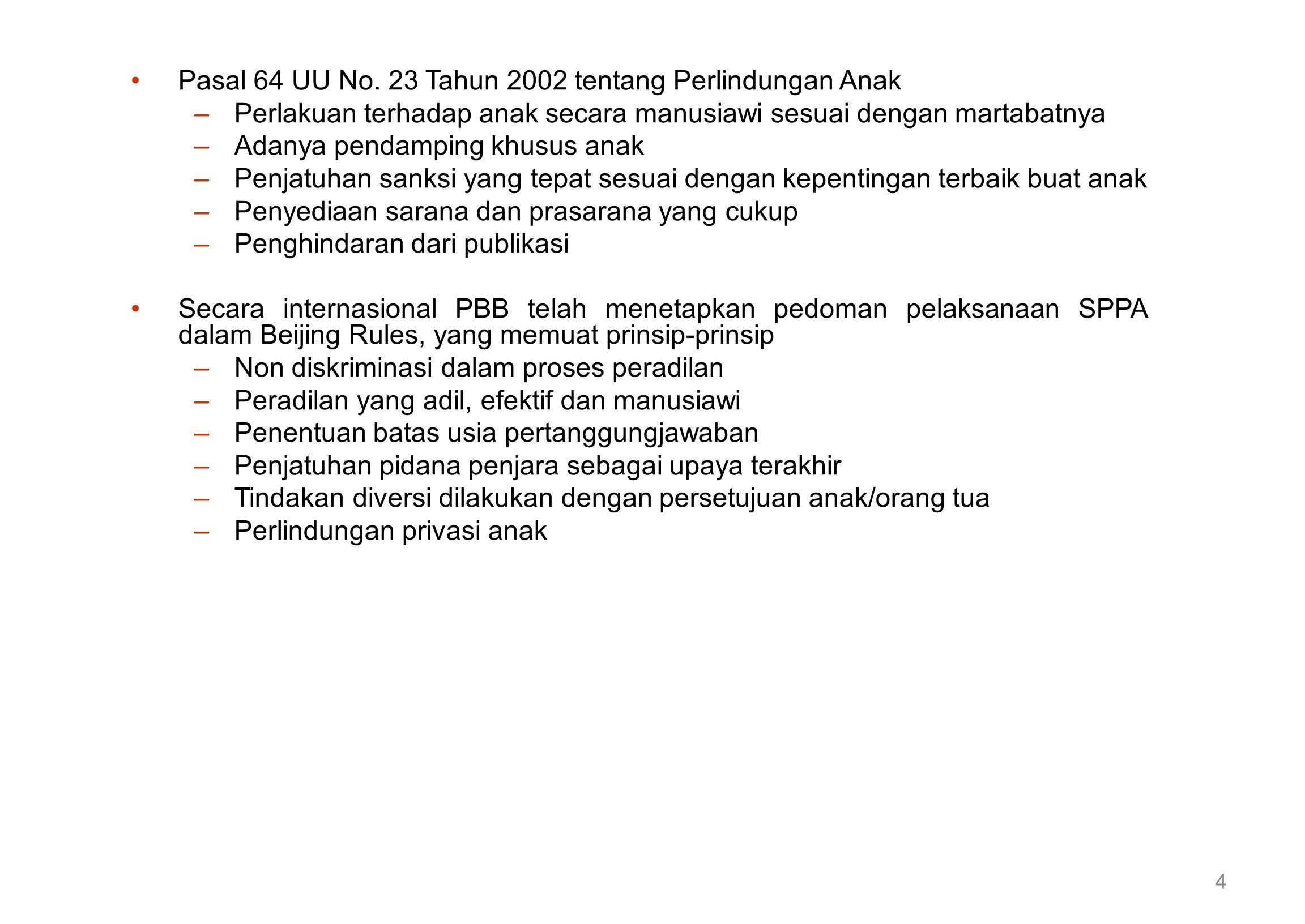 Pasal 64 UU No. 23 Tahun 2002 tentang Perlindungan Anak