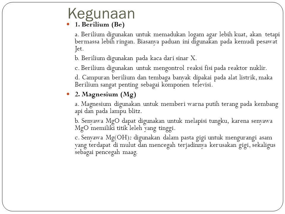 Kegunaan 1. Berilium (Be)