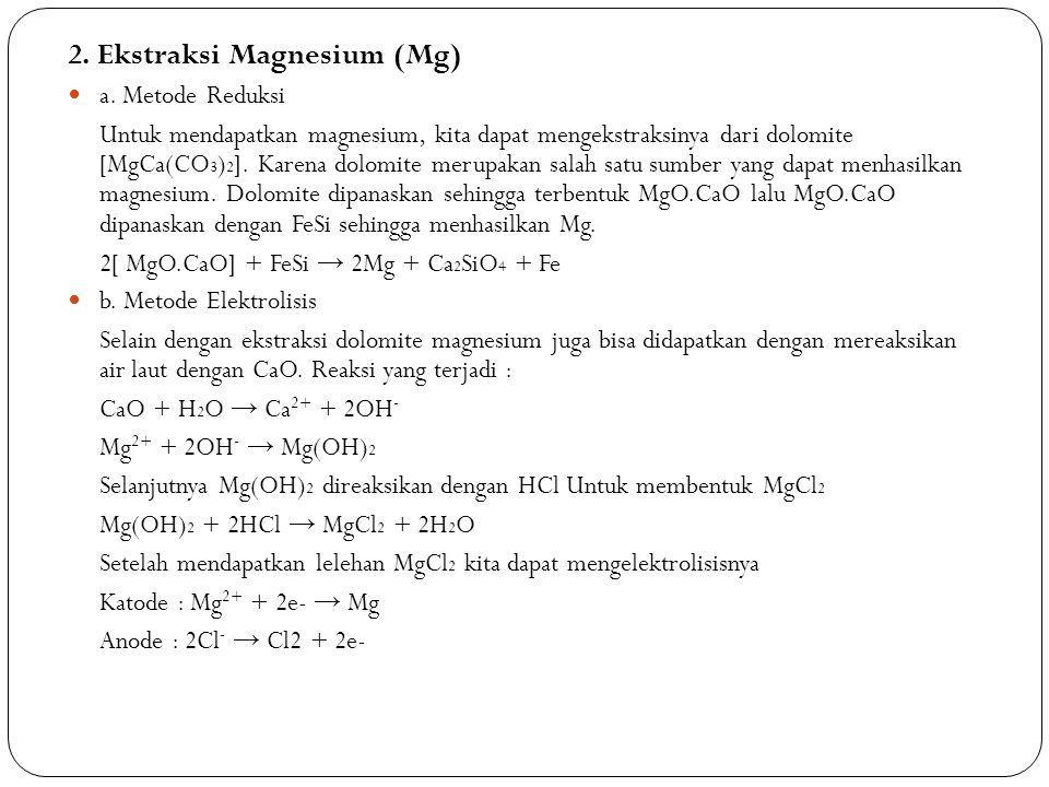 2. Ekstraksi Magnesium (Mg)